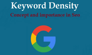 Keyword Density – Concept and Importance